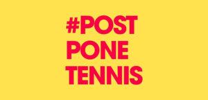 #postponetennis - © Twitter